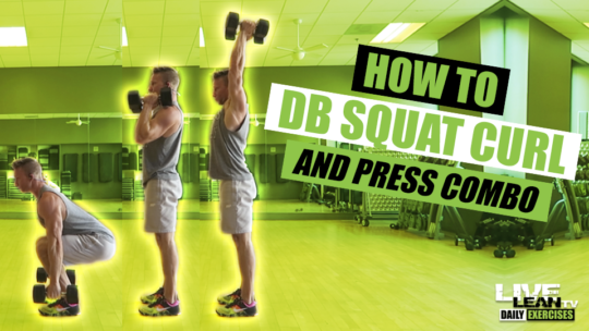How To Do A DUMBBELL SQUAT CURL AND PRESS COMBO | Exercise Demonstration Video and Guide