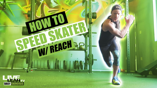 How To Do A SPEED SKATER WITH REACH | Exercise Demonstration Video and Guide