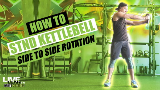 How To Do A STANDING KETTLEBELL SIDE TO SIDE ROTATION | Exercise Demonstration Video and Guide