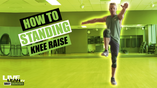 How To Do A STANDING KNEE RAISE | Exercise Demonstration Video and Guide