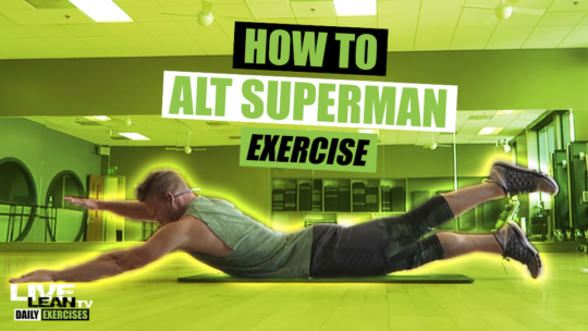 How To Do The ALTERNATING SUPERMAN EXERCISE | Exercise Demonstration Video and Guide