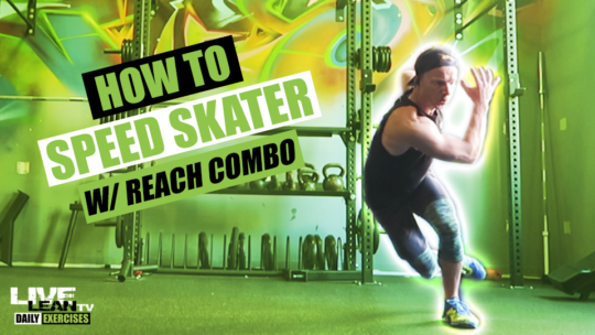 How To Do The SPEED SKATER WITH REACH COMBO | Exercise Demonstration Video and Guide