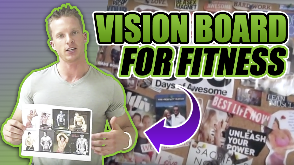 Creating a Vision Board for your Fitness Goals