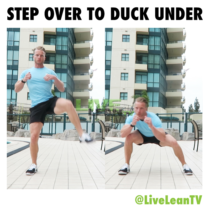 STEP OVER TO DUCK UNDER