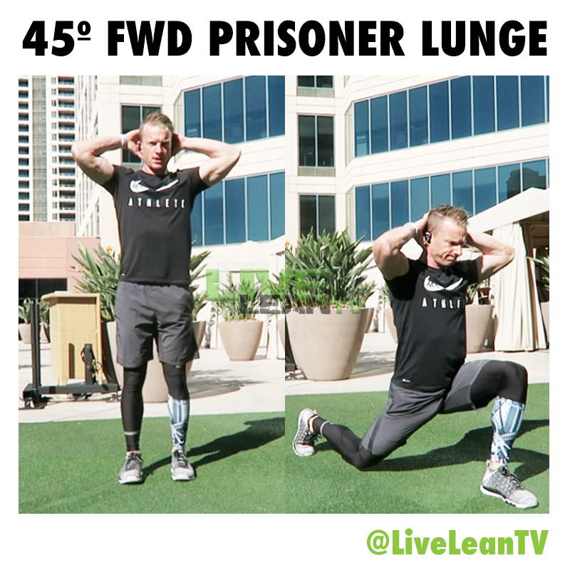 45 DEGREE FORWARD PRISONER LUNGE