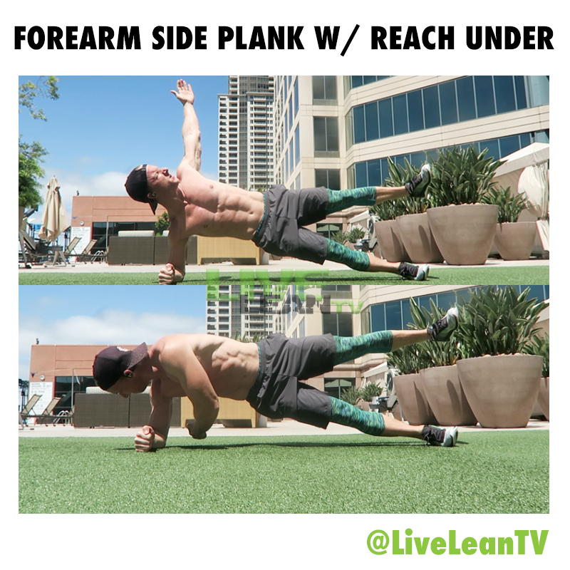 Forearm Side Plank with Reach Under (Top Leg Elevated)