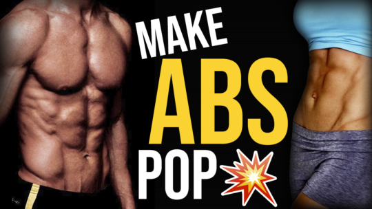How To Get Your Abs To Pop Out And Show More