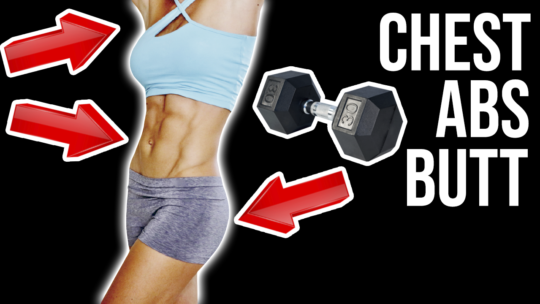 5 Best Dumbbell Exercises To Lift Butt, Tighten Lower Abs, And Tone Chest