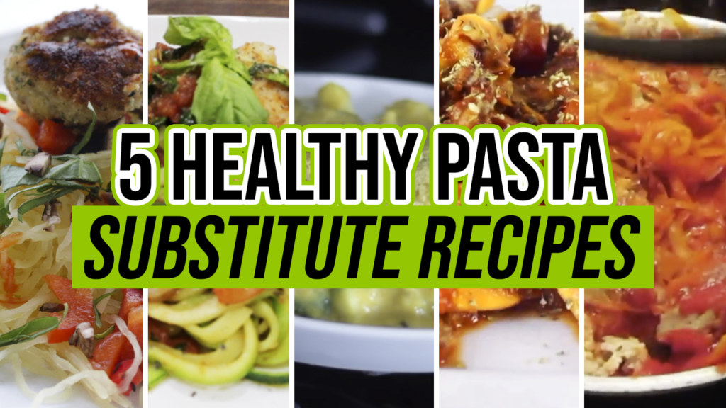5 Best Healthy Pasta Substitute Recipes