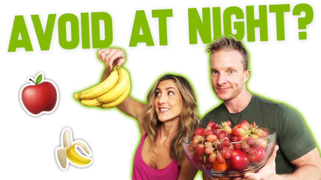 Eating Fruit At Night Good Or Bad?