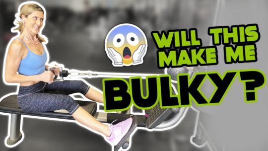 Do Specific Exercises Make Women Bulky?