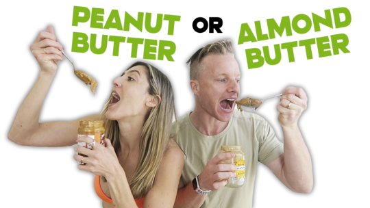 Is Almond Butter Better Than Peanut Butter On The Paleo Diet?