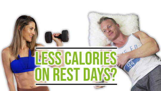 Should You Eat Less Calories On Non Workout Days?
