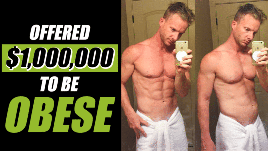 Being Offered $1,000,000 To Become Obese
